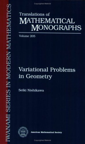 Variational Problems In Geometry (Translations Of Mathematical Monographs)
