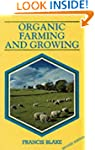 Organic Farming and Growing: A Guide...