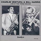 echange, troc Charlie Ventura & Bill Harris, Bill Harris - Live at the Three Deuces