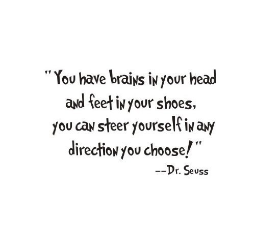 1 X Good Life You Have Brains in Your Head and Feet in Your Shoes Quote From Dr. Seuss Saying Home Decor Decal Sticker - 1