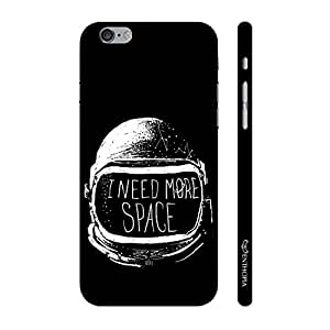 Enthopia Designer Hardshell Case Need more Space Back Cover for Apple Iphone 6, 6s