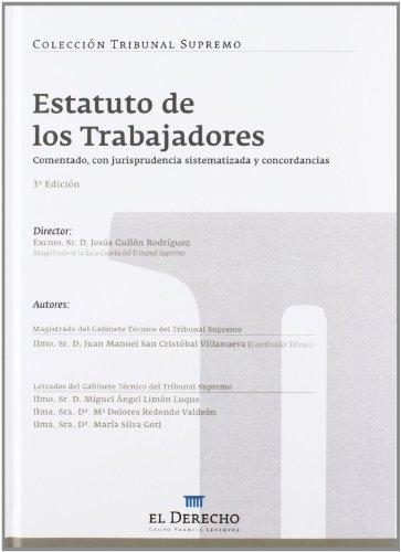 Estatuto de los Trabajadores: Comentada, con jurisprudencia sistematizada y concordancias (Tribunal Supremo)