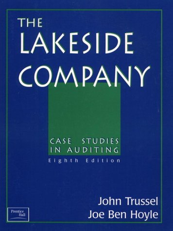 lakeside company case studies in auditing ebook Find 9780132567251 lakeside company : case studies in auditing 12th edition by trussel et al at over 30 bookstores buy, rent or sell.