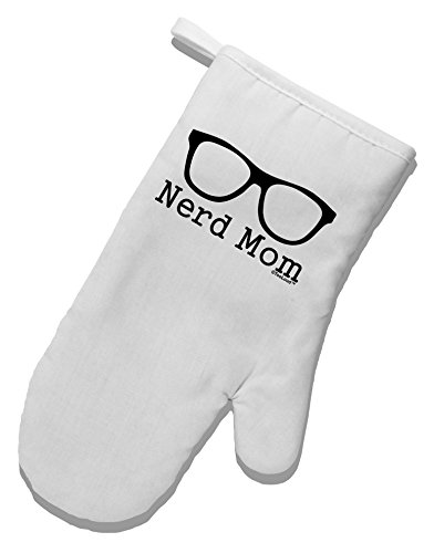 TooLoud Nerd Mom - Glasses White Printed Fabric Oven Mitt oven mitt flame resistant 100% cotton treated fabric each