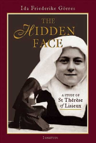 The Hidden Face A Study of St Therese of Lisieux089870930X