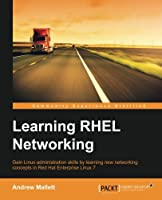 Learning RHEL Networking Front Cover