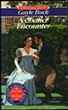 A Chance Encounter (Signet Regency Romance) (0451170873) by Buck, Gayle
