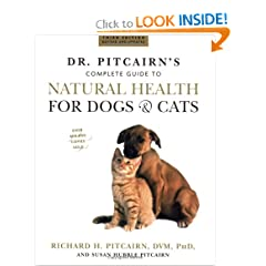 Dr. Pitcairn's New Complete Guide to Natural Health for Dogs and Cats