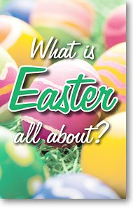 What Is Easter All About? (Packet of 100, NKJV)