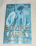 img - for Loving Mercy By Teresa Bodwell Paperback 2005 book / textbook / text book