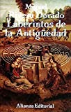 img - for Laberintos de la Antiguedad/ Ancient Labyrinths (Spanish Edition) book / textbook / text book
