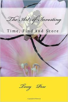 The Art Of Investing: Time, Find And Score