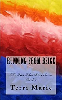 (FREE on 10/10) Running From Beige by Terri Marie - http://eBooksHabit.com