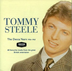 Tommy Steele The Decca Years 1956-1963