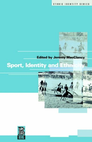 Sport, Identity and Ethnicity (Ethnicity and Identity Series)