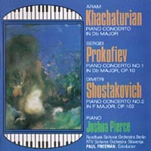 Khachaturian: Piano Concerto, Prokofiev: Piano Concerto No.1, Shostakovich: Piano Concerto No.2