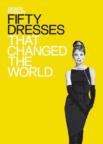 Design Museum Fifty Dresses that Changed the World