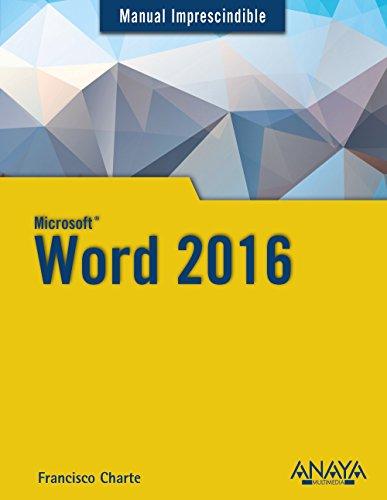 Word 2016 (Manuales Imprescindibles)