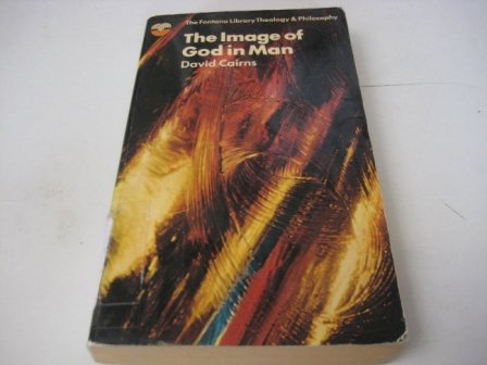 The image of God in man (The Fontana library of theology and philosophy) PDF