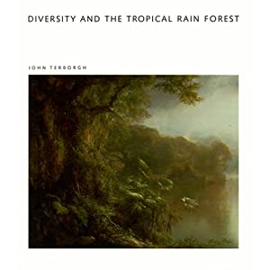Diversity and the Tropical Rain Forest: A Scientific American Library Book (Scientific American Library Series) John Terborgh