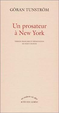 Un prosateur à New-York par Göran Tunström