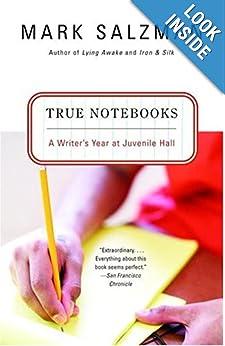 True Notebooks - Mark Salzman