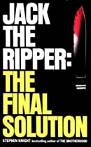 Jack the Ripper: The Final Solution
