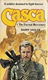 Casca #1: The Eternal Mercenary (0352315423) by Sadler, Barry