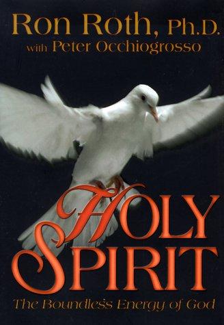 Holy Spirit: The Boundless Energy of God