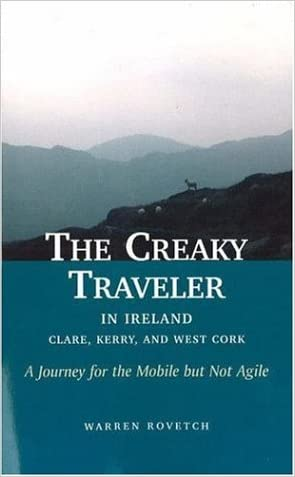The Creaky Traveler in Ireland: A Journey for the Mobile but Not Agile