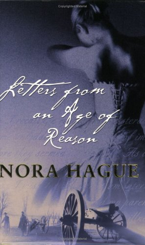 Letters From An Age Of Reason, Nora Hague