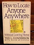 img - for How to Locate Anyone Anywhere book / textbook / text book