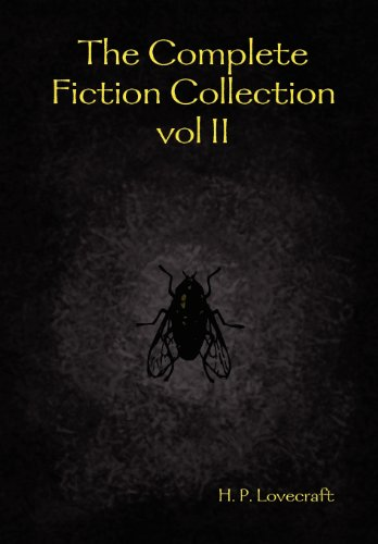 The Complete Fiction Collection vol II