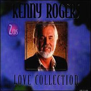 KENNY ROGERS - Kenny Rogers Love Collection (2 Cd Set) - Zortam Music