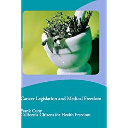 Cancer Legislation and Medical Freedom