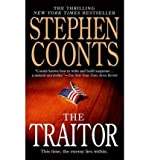 The Traitor: A Tommy Carmellini Novel (Tommy Carmellini Novels) (0312994478) by Coonts, Stephen
