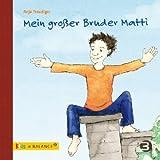 Mein großer Bruder Matti: Kindern ADHS erklären (kids in BALANCE)