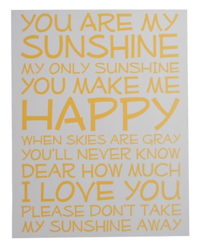 You Are My Sunshine Sign- White Background/Yellow