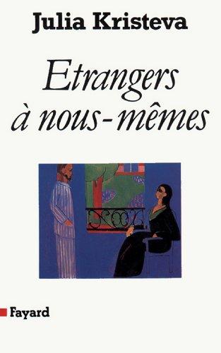 Etrangers à nous-mêmes (Essais)
