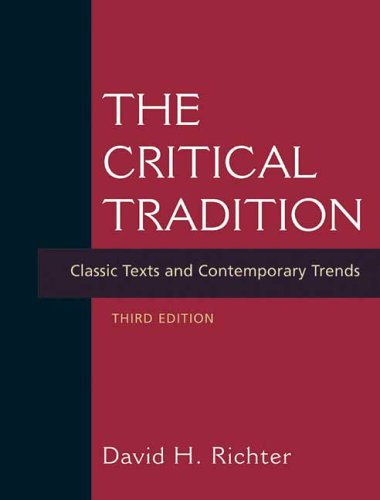The Critical Tradition: Classic Texts and Contemporary...