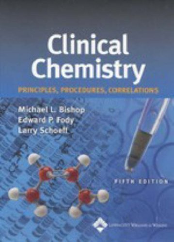 Clinical Chemistry: Principles, Procedures, Correlations (Bishop, Clinical Chemistry)