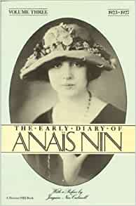 The Early Diary of Anais Nin, Vol. 3 (1923-1927): Anais Nin