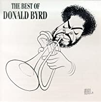The Best of Donald Byrd / Donald Byrd