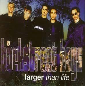 Backstreet Boys - Larger Than Life - Amazon.com Music