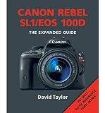 David Taylor [(Canon Rebel SL1/EOS 100D)] [ By (author) David Taylor ] [April, 2015]