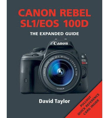 canon-rebel-sl1-eos-100d-by-author-david-taylor-april-2015