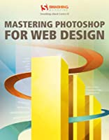 Mastering Photoshop for Web Design Front Cover