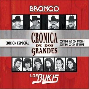 Bronco - Cronica de Dos Grandes - Zortam Music