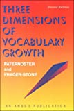 img - for Three Dimensions of Vocabulary Growth (2nd ed - #R450P) book / textbook / text book