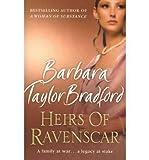 Heirs of Ravenscar by Bradford, Barbara Taylor ( AUTHOR ) Feb-18-2008 Paperback Barbara Taylor Bradford